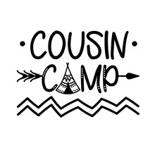 Cousin Camp Vector File. Camper Lifestyle Design.  Arrow Clip Art. Isolated On Transparent Background.