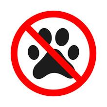 No Pets Allowed Sign. Forbidden Animal Footprint