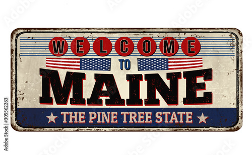 Welcome to Maine vintage rusty metal sign Wallpaper Mural