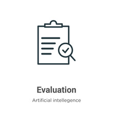 Evaluation Outline Vector Icon...