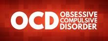 OCD - Obsessive Compulsive Dis...