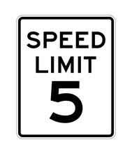 Speed Limit 5 Road Sign In USA