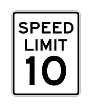 Speed Limit 10 Road Sign In USA
