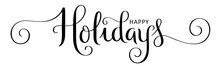 HAPPY HOLIDAYS Black Vector Brush Calligraphy Banner With Spirals