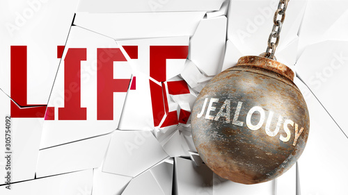 Fotografiet Jealousy and life - pictured as a word Jealousy and a wreck ball to symbolize th