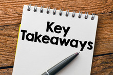 Key Takeaways. Text Written In...