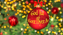 "Christmas Greetings In Swedish. New Year Wishes In Red Christmas Ball ""God Jul Och Gott Nytt Ar"". Blurred Background Of Fir Tree Decorated With Bright Golden Lights, Toys, Illumination Bokeh. Postcard"