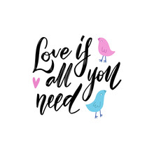 All You Need Is Love Phrase. H...