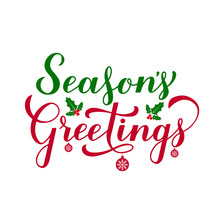 Season S Greetings Calligraphy Hand Lettering Isolated On White. Merry Christmas And Happy New Year Greeting Card. Easy To Edit Vector Template For Typography Poster, Banner, Flyer, Sticker, Etc.
