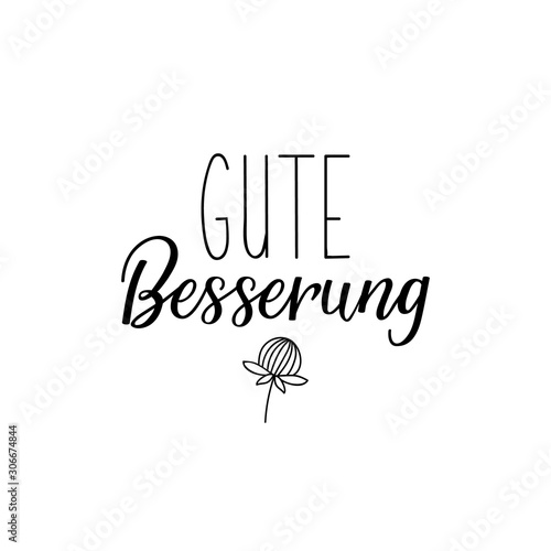 German text: Get well soon Fototapet