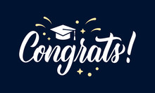 Congrats. Graduation Congratulations At School, University Or College. Trendy Calligraphy Inscription In White Ink With Decorative Elements. Vector