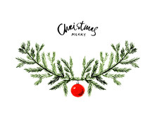 Merry Christmas Text. Watercolor Wreath For Greeting Cards, Invitations, Blogs, Posters. Creative Stylish Christmas Garland With Fir Branches And Red Bauble. Season's Greetings. Festive Decor.