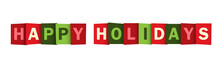 HAPPY HOLIDAYS Red And Green Seasonal Vector Typography Banner