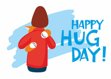 Postcard Poster Happy Hug Day. Girl Hugs With A Cat, View From The Back. Vector Full Color Sketch