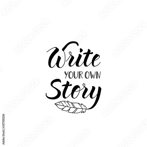 Write your own story Fototapet
