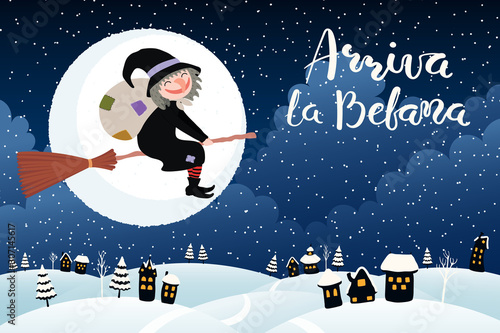 Hand drawn vector illustration with witch flying on broomstick over country landscape, Italian text Arriva la Befana, Befana arrives Canvas