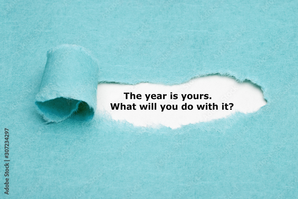 Fototapeta The Year Is Yours What Will You Do