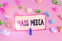 Conceptual Hand Writing Showing Mass Media. Concept Meaning Group Showing Making News To The Public Of What Is Happening Colored Crumpled Papers Empty Reminder Pink Floor Clothespin