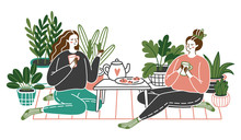 Young Womans Sitting On Floor At Home, Drinking Tea And Talking. Friends Spending Time Together At Home With Plants Growing In Pots. Illustration.