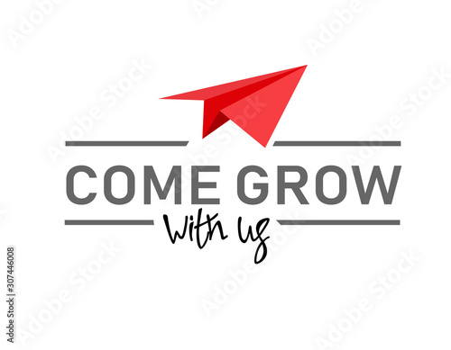 Photo Come grow with us