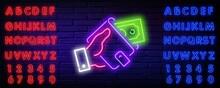 Neon Dollar Bills, Hand And Wa...