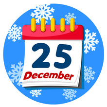 Calendar Book With The Date December 25 On A Winter Background.