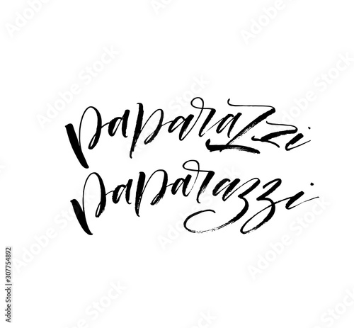 Papiers peints Positive Typography Set of paparazzi hand drawn phrase. Modern vector brush calligraphy. Ink illustration with hand-drawn lettering.