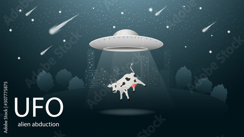Photo flying saucer UFO abducting animal is the cow in the beam of light banner design