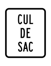 Cul De Sac Road Sign