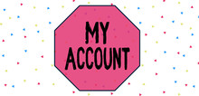 Conceptual Hand Writing Showing My Account. Concept Meaning If Something Is Said To Be On Someone S Is Or Something S Is Account Multicolored Triangle Shape Confetti Or Broken Glass Scattered