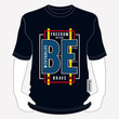 be brave typography t-shirt vectors