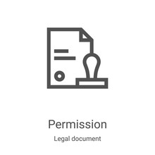 Permission Icon Vector From Legal Document Collection. Thin Line Permission Outline Icon Vector Illustration. Linear Symbol For Use On Web And Mobile Apps, Logo, Print Media