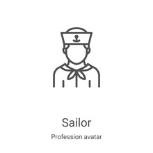 Sailor Icon Vector From Profession Avatar Collection. Thin Line Sailor Outline Icon Vector Illustration. Linear Symbol For Use On Web And Mobile Apps, Logo, Print Media