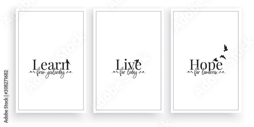 Cuadros en Lienzo Learn from yesterday, live for today, Hope for tomorrow, vector, Scandinavian minimalism three pieces poster design, wording design, lettering