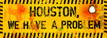 Grungy Website Failure Sign, Houston, We Have A Problem, Vector Illustration,fictional Artwork