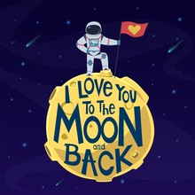I Love You To Moon And Back. C...