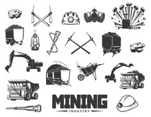 Mining Industry Isolated Monochrome Icons. Vector Coal Processing And Production, Extraction Of Minerals. Digging Equipment, Pick Tools And Wheelbarrow, Miner Helmet And Excavator, Boring Machine