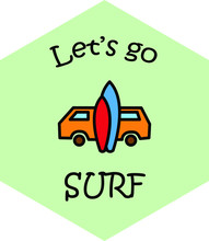 Surf Bus With Surfing Boards. Retro Van. Summer Vacation. Travel Vector Illustration With Lettering