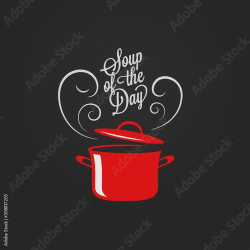 Fototapeta Soup of the day vintage lettering. Saucepan logo obraz