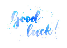 Good Luck - Calligraphy Letter...