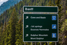 Canadian Two Languages French And English Information Road Green Signs, Banff Town, Cave And Basin, Hot Springs, Sulphur Mountain, Alberta, Canada