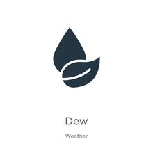 Dew Icon Vector. Trendy Flat D...