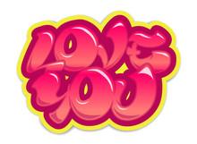 Love You Graffiti Lettering Design Sticker