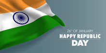 India Republic Day Greeting Card, Banner With Template Text Vector Illustration