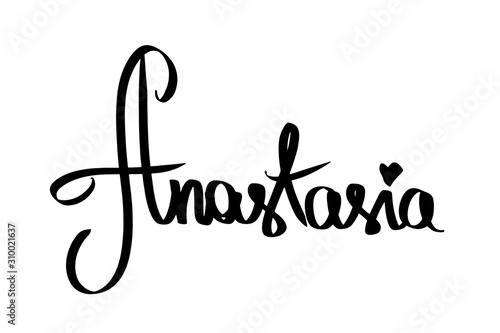 Fototapety, obrazy: Woman name Anastasia, black heart.  Handwritten female first name lettering. Written calligraphy text modern style. Girl poster for print design, banner, invitation, postcard, wedding, birthday Raster