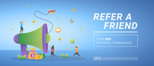 Refer A Friend Concept. Earn Referral Commission, Refer A Customer. Reward And Marketing Programs. Suitable For Web Landing Page, Marketing, Advertising, Promotion, Banner. Vector Illustration