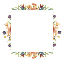 Summer, Spring, Easter, Birthday Or Wedding Square Frame With Flowers, Leaves And Branches. Hand Drawn  Illustration.