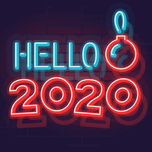 Neon Hello 2020 Typography With Christmas Ball. New Year Square Post Graphic For Social Network, Print, Postcard. Glowing Text On Dark Brick Wall Background.