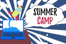 Conceptual Hand Writing Showing Summer Camp. Concept Meaning Supervised Program For Children Conducted During The Summer Successful Rocket Launching Laptop Background Startup Grow
