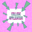 canvas print picture - Conceptual hand writing showing College Application. Concept meaning individuals apply to gain entry into a college Asymmetrical uneven shaped pattern object multicolour design